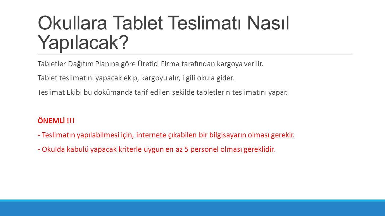 Okullara Tablet Teslimatı Nasıl Yapılacak