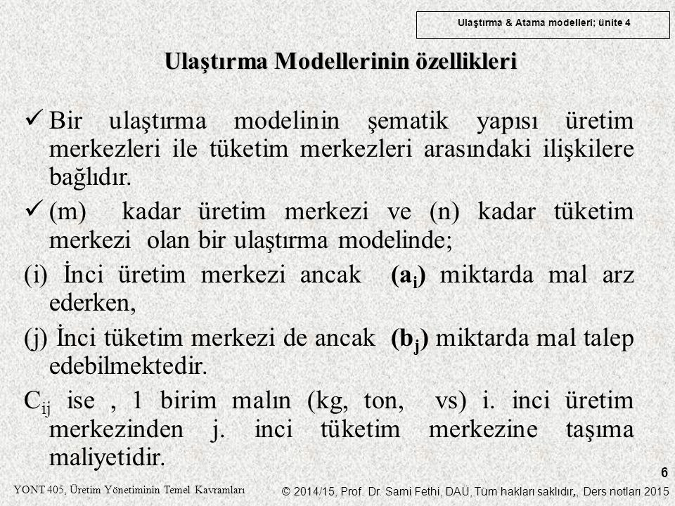 Ulaştırma Modellerinin özellikleri