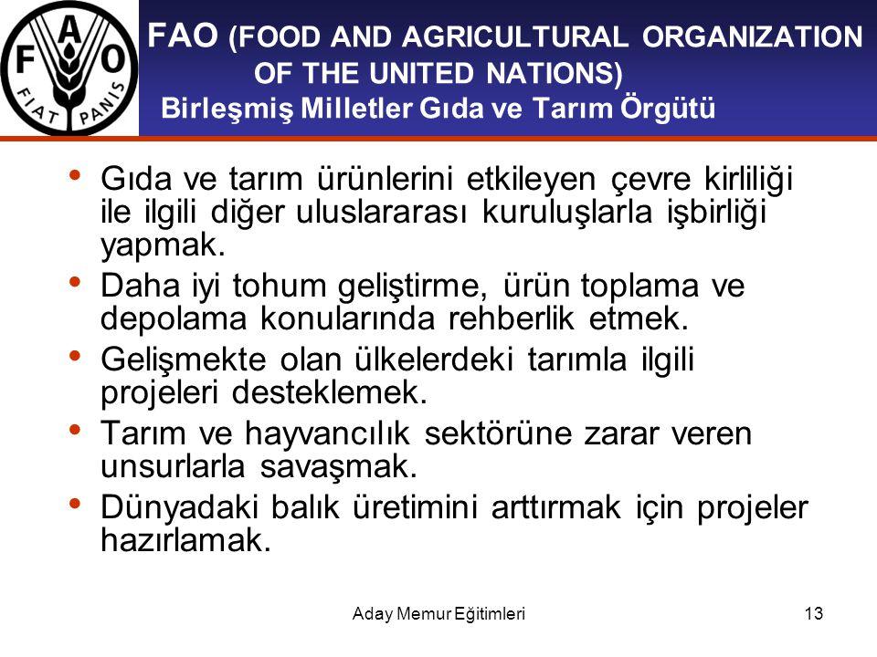 Gelişmekte olan ülkelerdeki tarımla ilgili projeleri desteklemek.