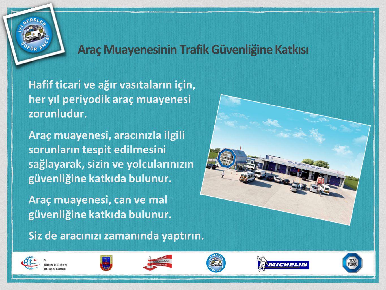 Araç Muayenesinin Trafik Güvenliğine Katkısı