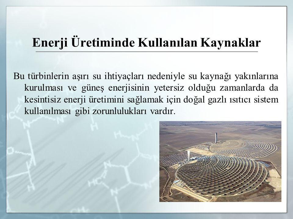 Enerji Üretiminde Kullanılan Kaynaklar