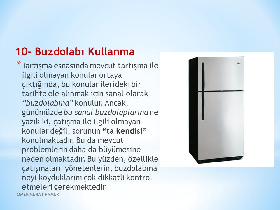 10- Buzdolabı Kullanma