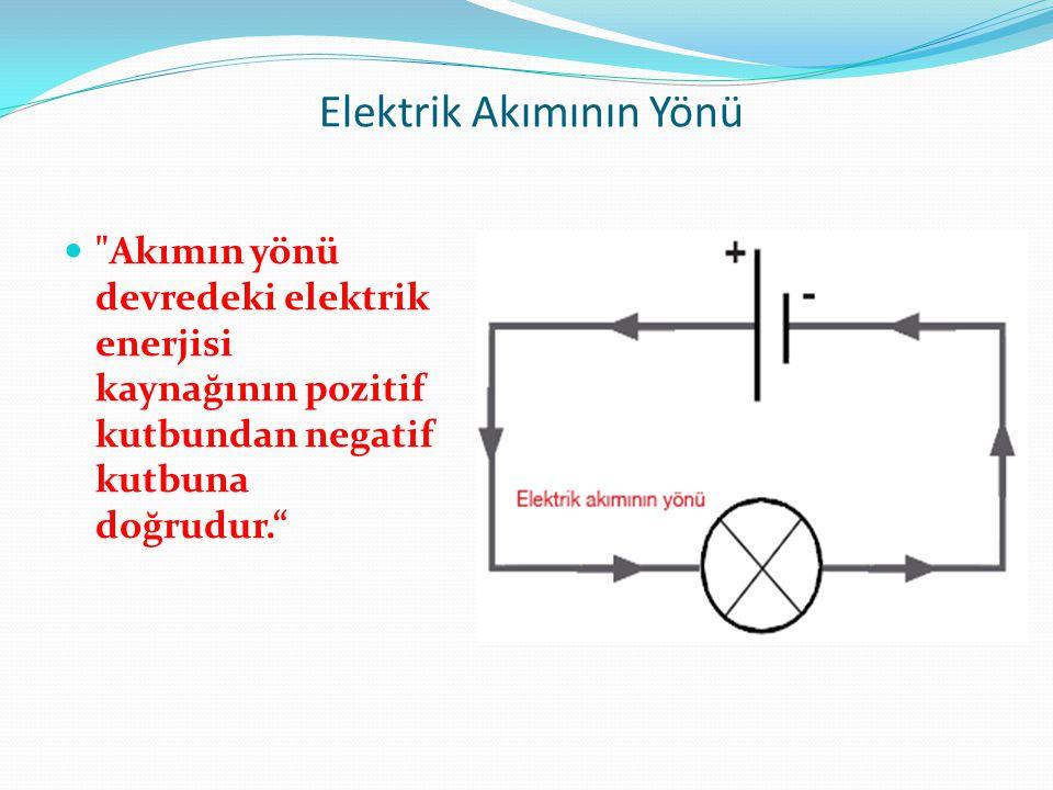 Elektrik Akımının Yönü