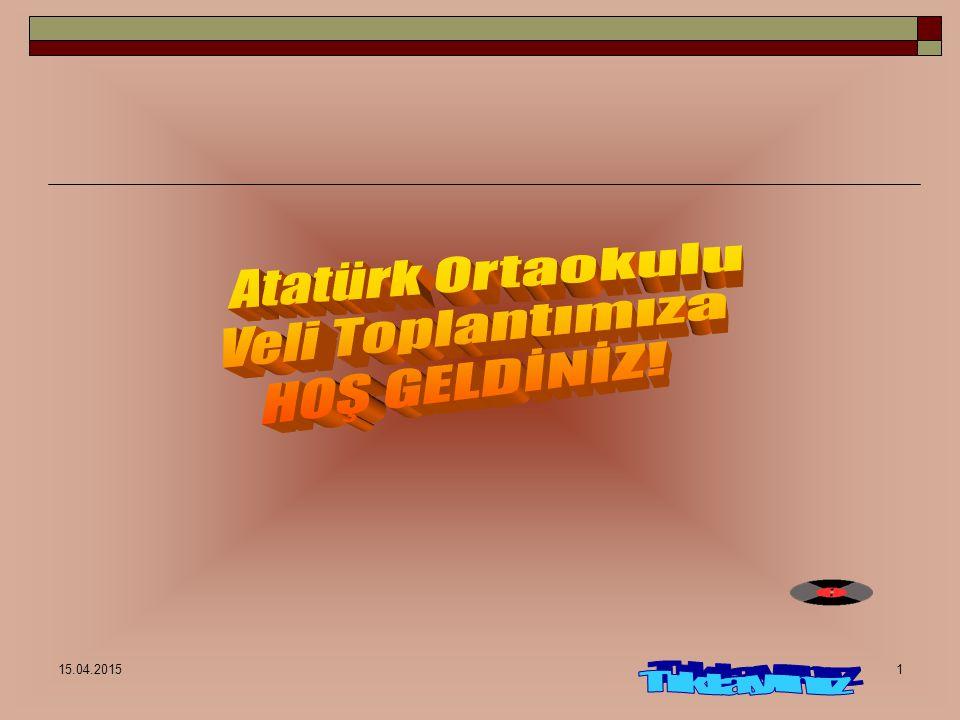 Atatürk Ortaokulu Veli Toplantımıza HOŞ GELDİNİZ! Tıklayınız
