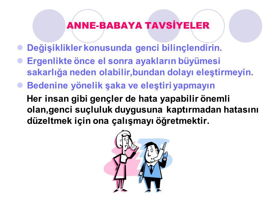ANNE-BABAYA TAVSİYELER