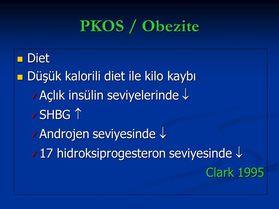 PKOS / Obezite Diet Düşük kalorili diet ile kilo kaybı