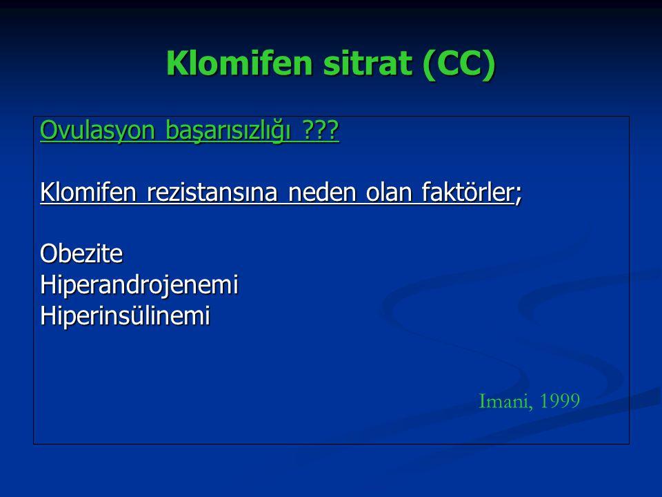 Klomifen sitrat (CC) Ovulasyon başarısızlığı