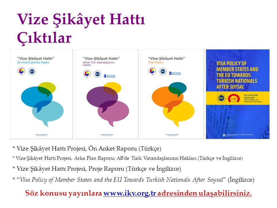 Söz konusu yayınlara www.ikv.org.tr adresinden ulaşabilirsiniz.