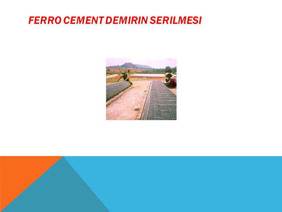 Ferro cement Demirin Serilmesi