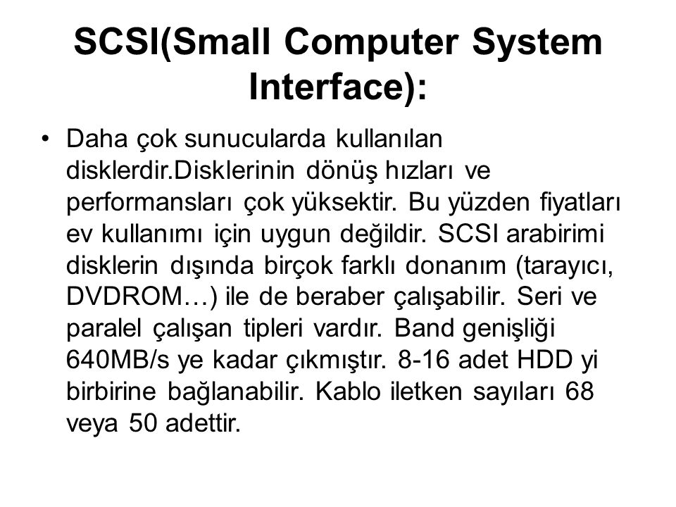 SCSI(Small Computer System Interface):