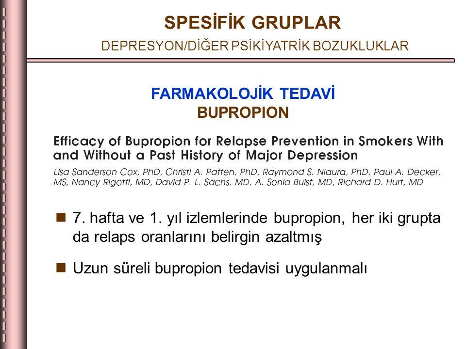 SPESİFİK GRUPLAR DEPRESYON/DİĞER PSİKİYATRİK BOZUKLUKLAR