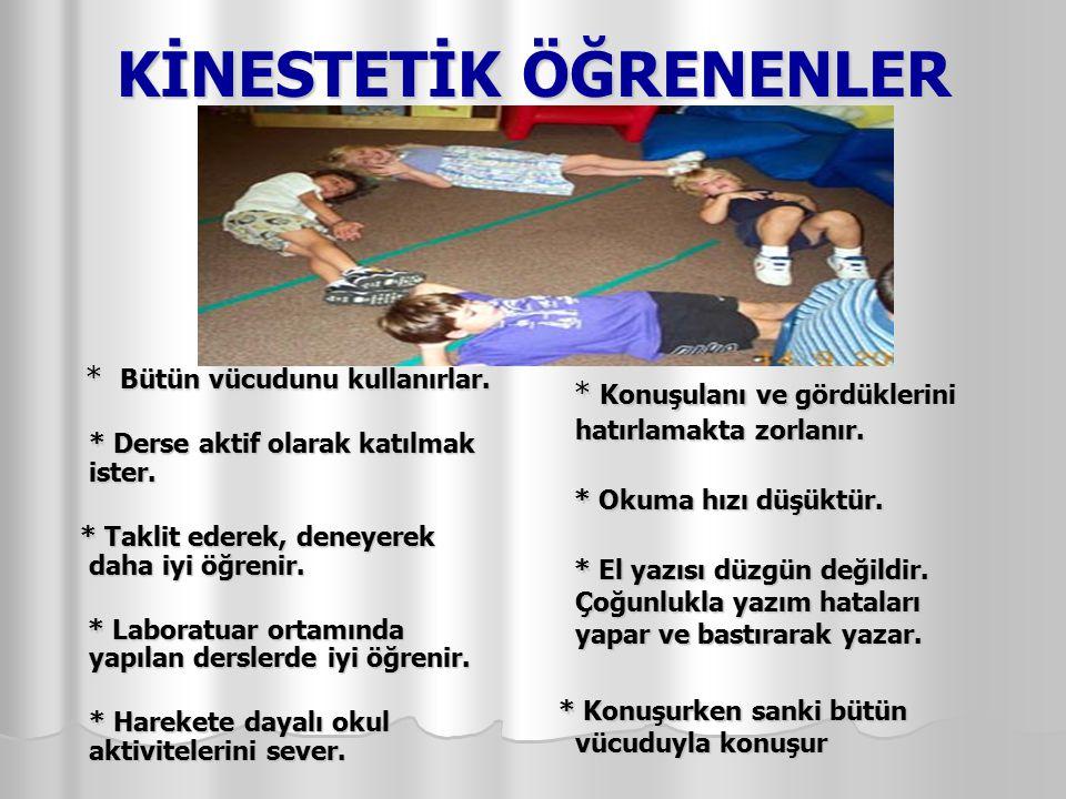 KİNESTETİK ÖĞRENENLER