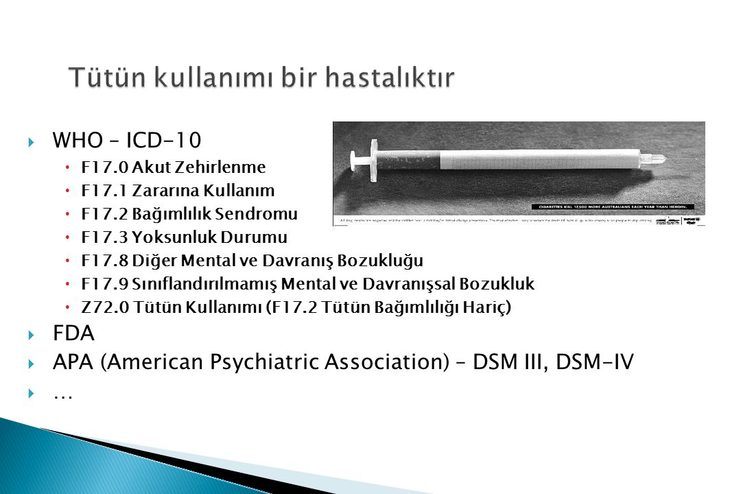 Tütün kullanımı bir hastalıktır