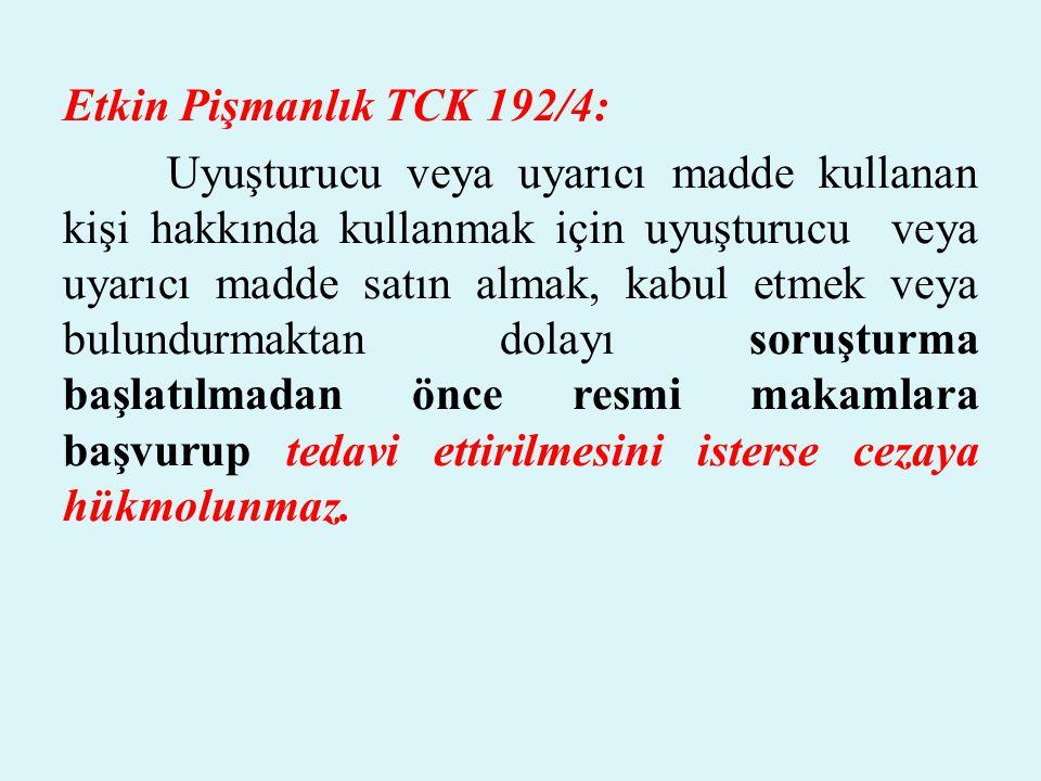 Etkin Pişmanlık TCK 192/4: