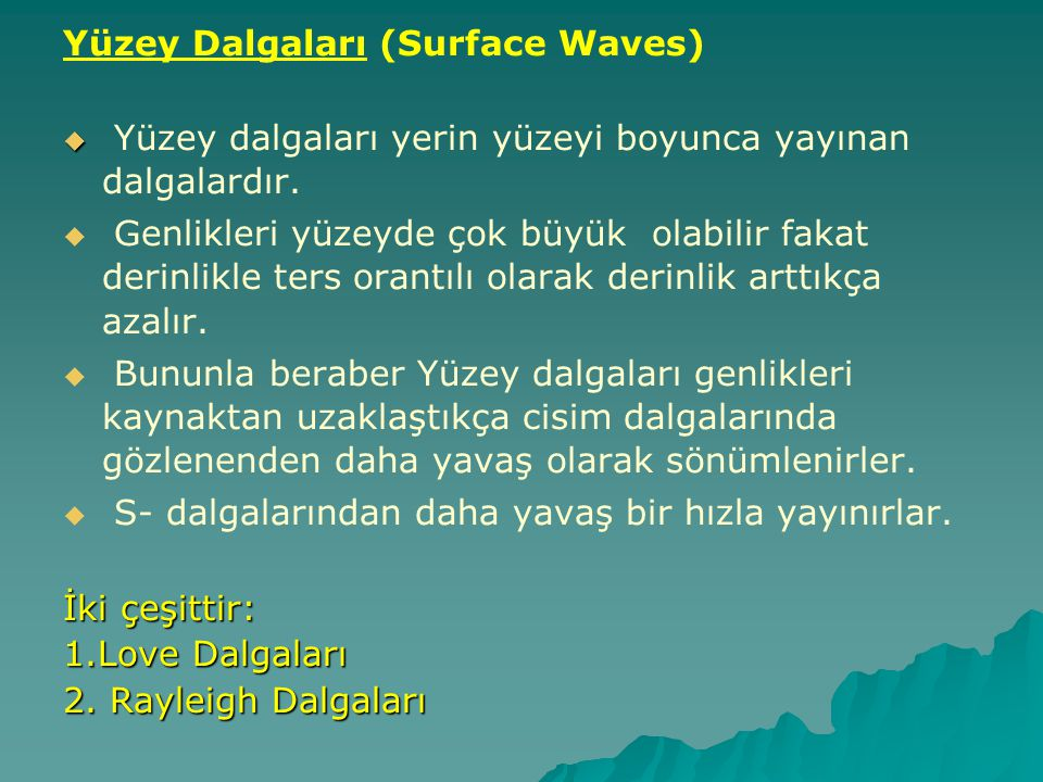 Yüzey Dalgaları (Surface Waves)