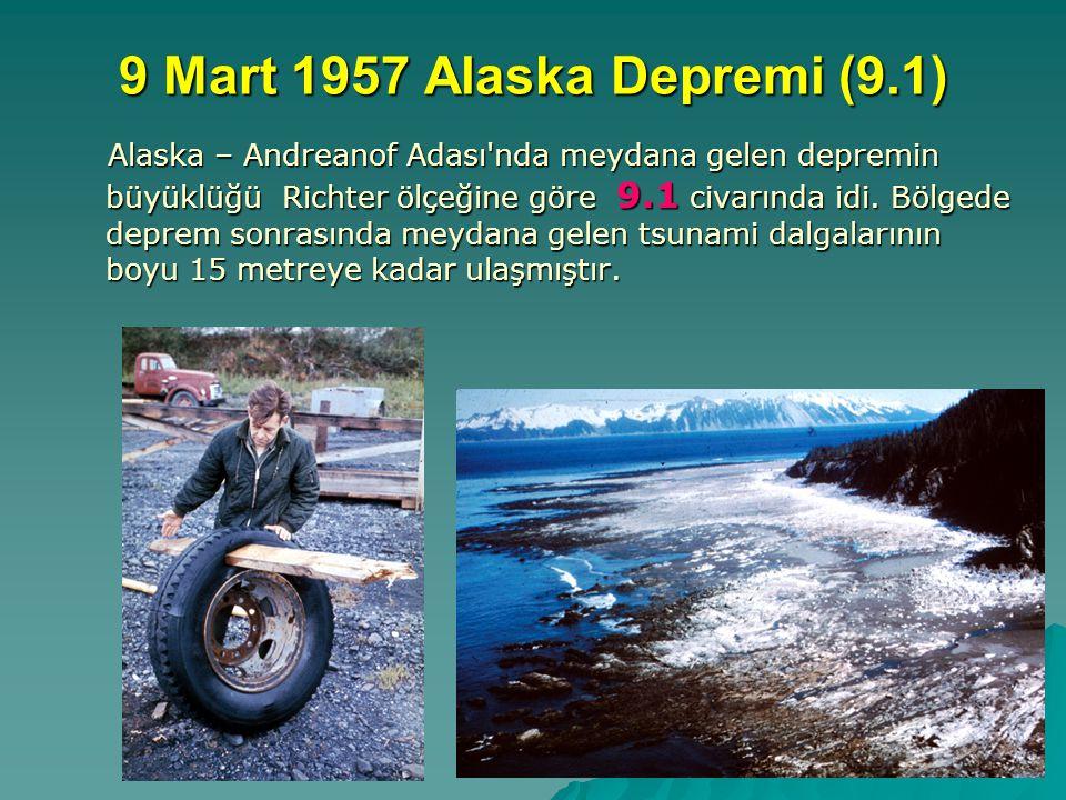 9 Mart 1957 Alaska Depremi (9.1)