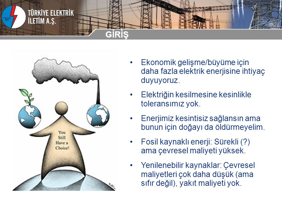 GİRİŞ Rüzgar enerjisi: