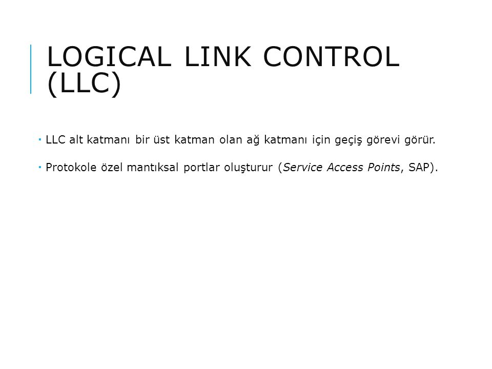 Logical Link Control (LLC)
