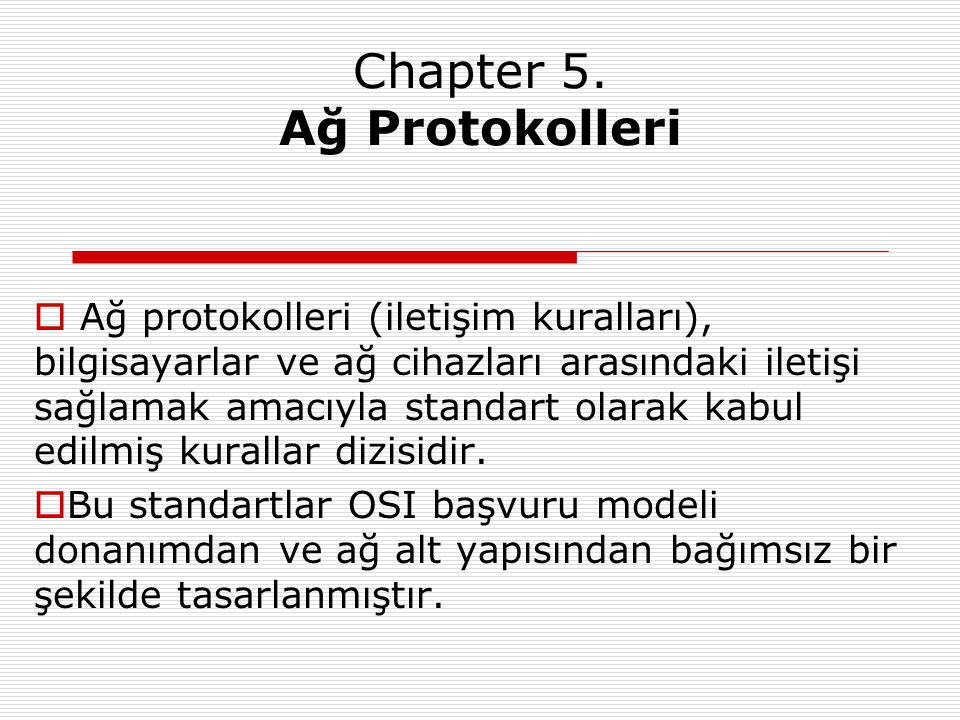 Chapter 5. Ağ Protokolleri