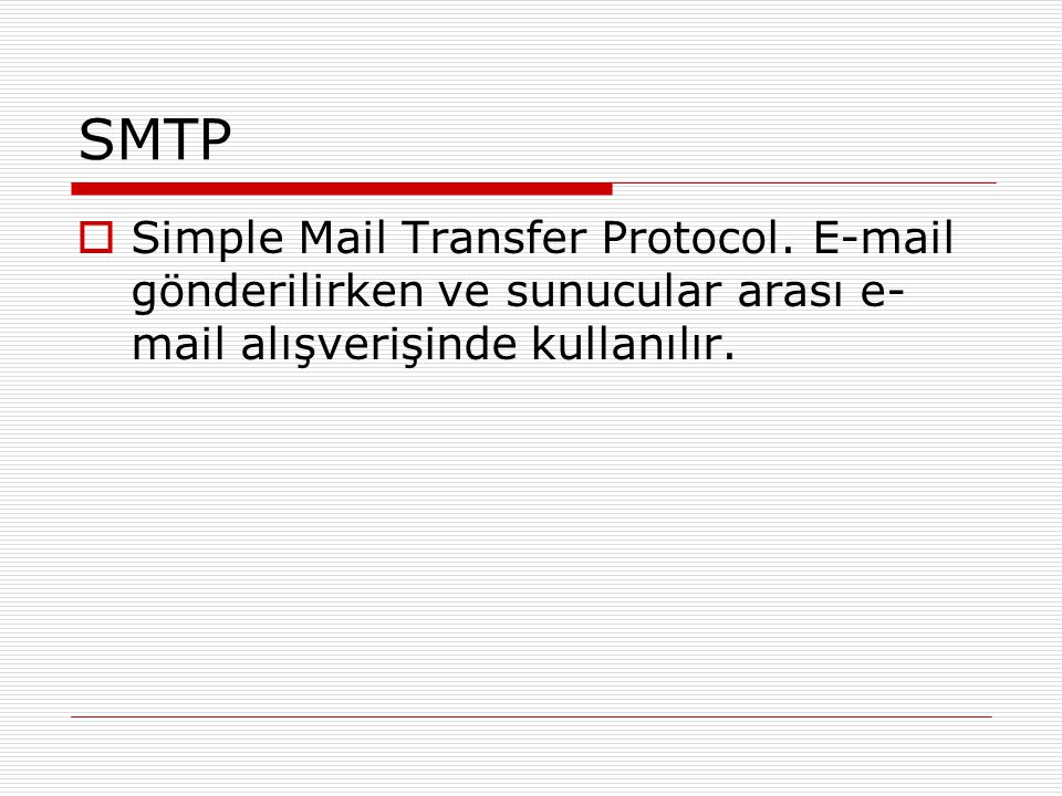 SMTP Simple Mail Transfer Protocol.