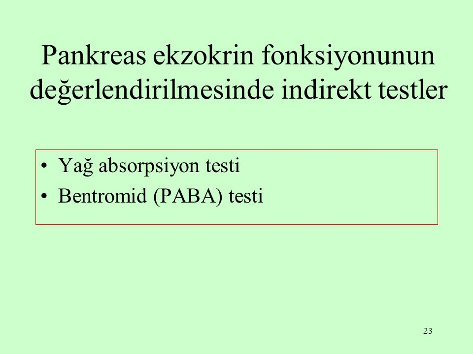 Pankreas ekzokrin fonksiyonunun değerlendirilmesinde indirekt testler