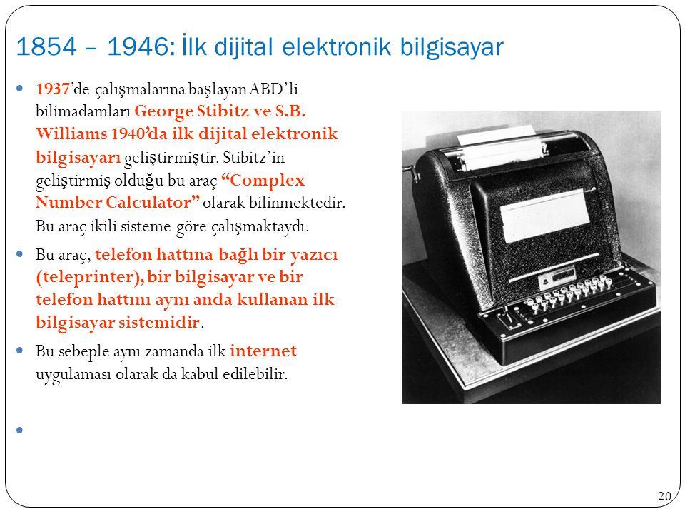 1854 – 1946: İlk dijital elektronik bilgisayar