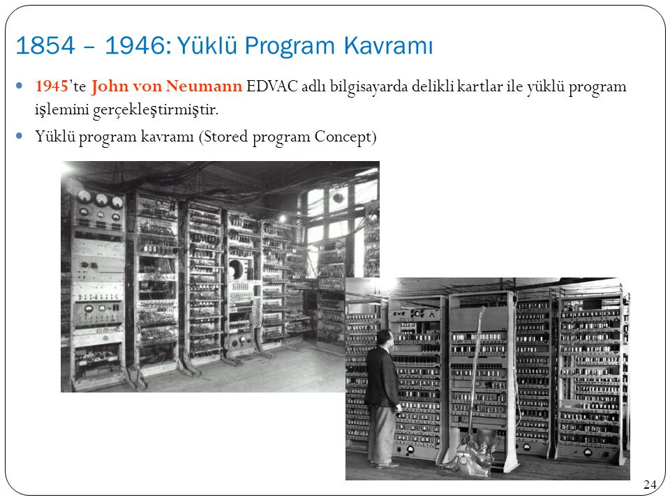 1854 – 1946: Yüklü Program Kavramı