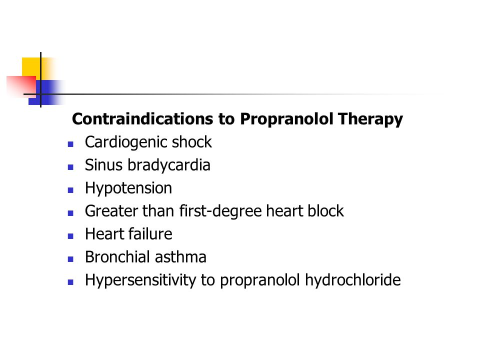 Contraindications to Propranolol Therapy