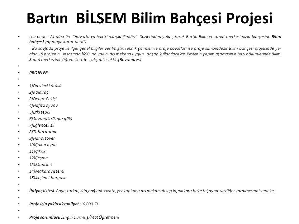 Bartın BİLSEM Bilim Bahçesi Projesi