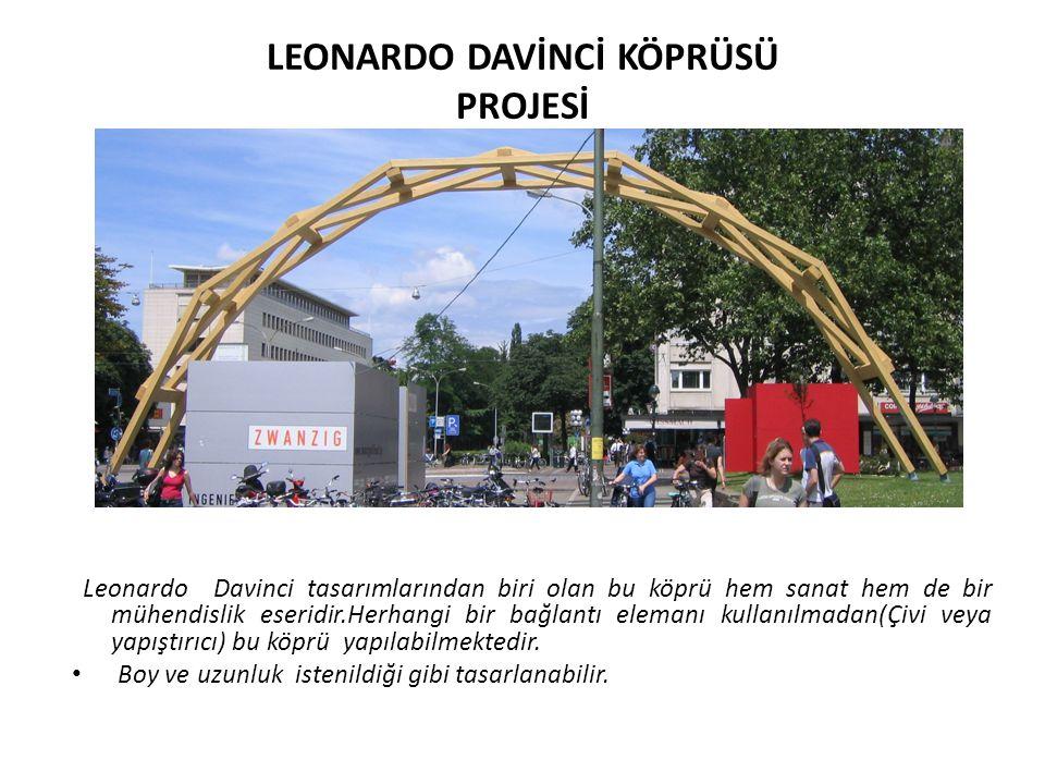 LEONARDO DAVİNCİ KÖPRÜSÜ PROJESİ