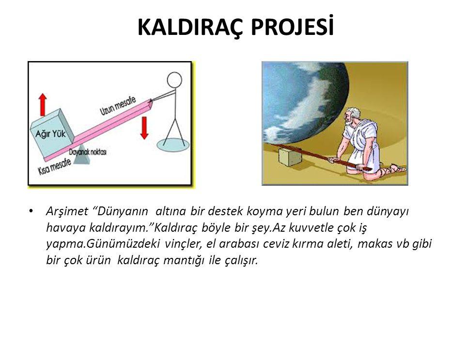 KALDIRAÇ PROJESİ