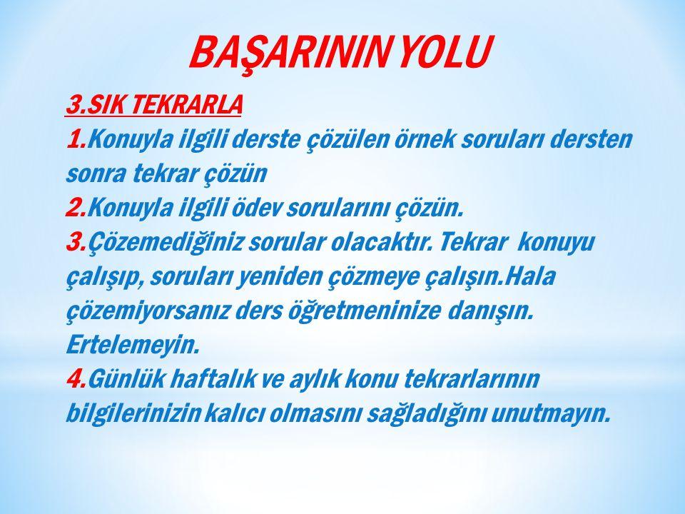BAŞARININ YOLU 3.SIK TEKRARLA