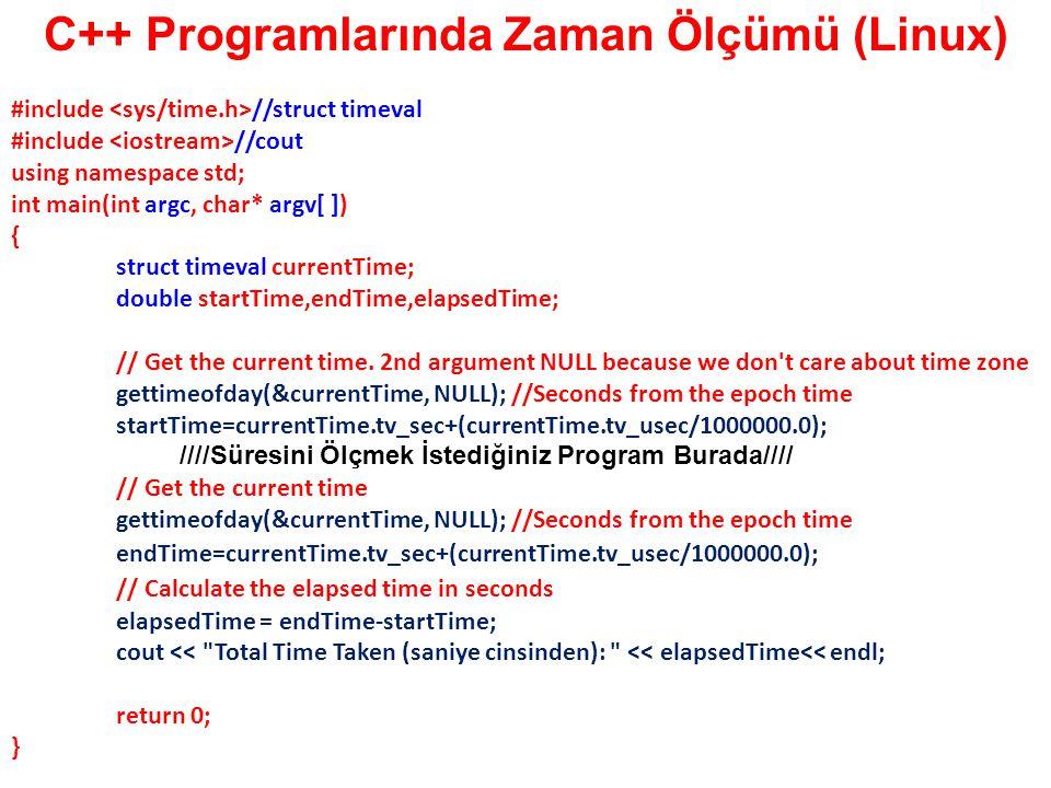 C++ Programlarında Zaman Ölçümü (Linux)