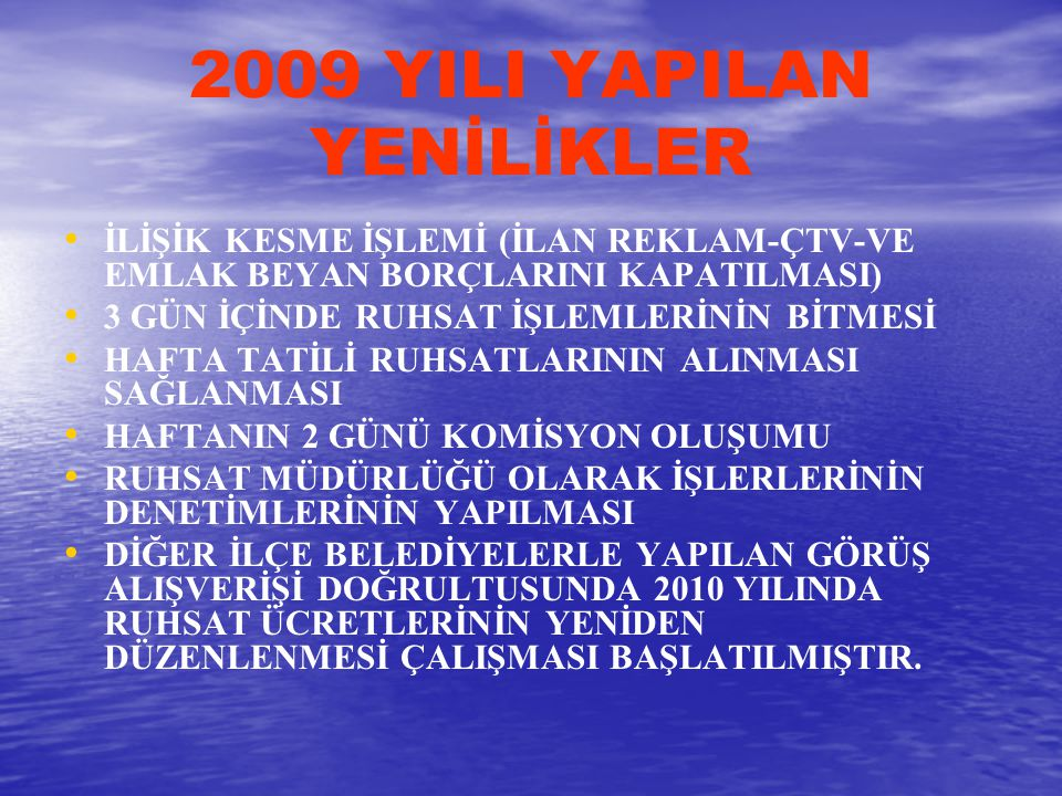 2009 YILI YAPILAN YENİLİKLER
