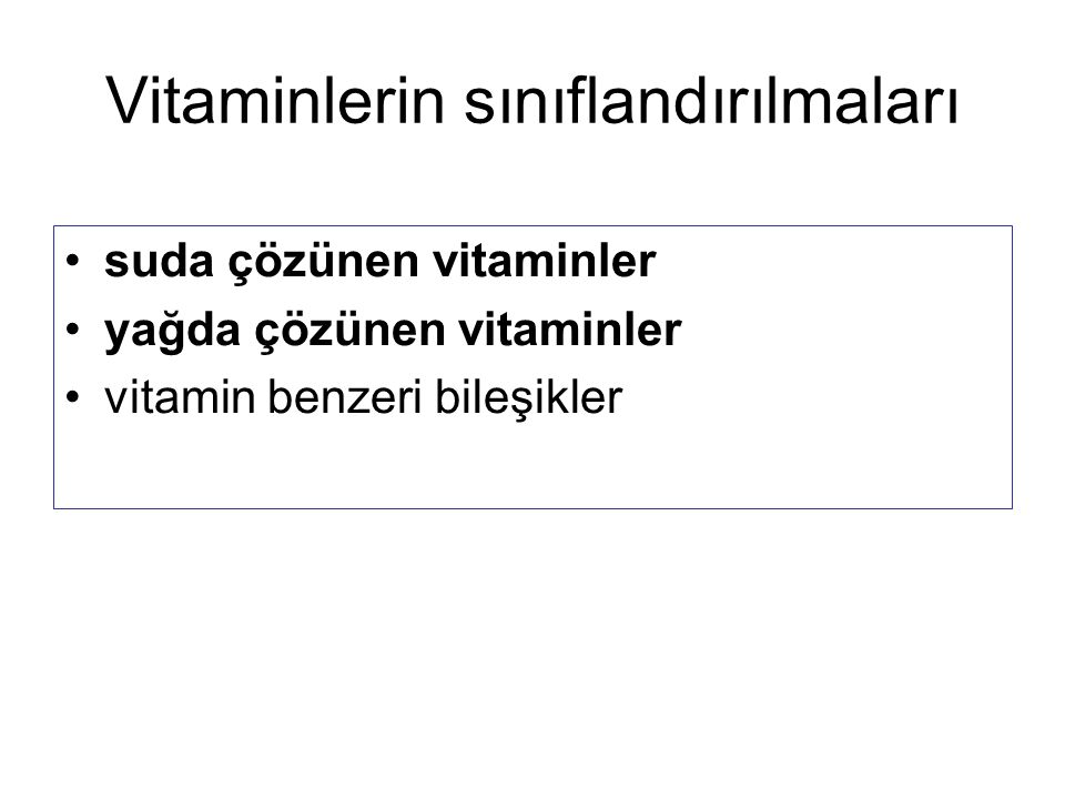 Vitaminlerin sınıflandırılmaları