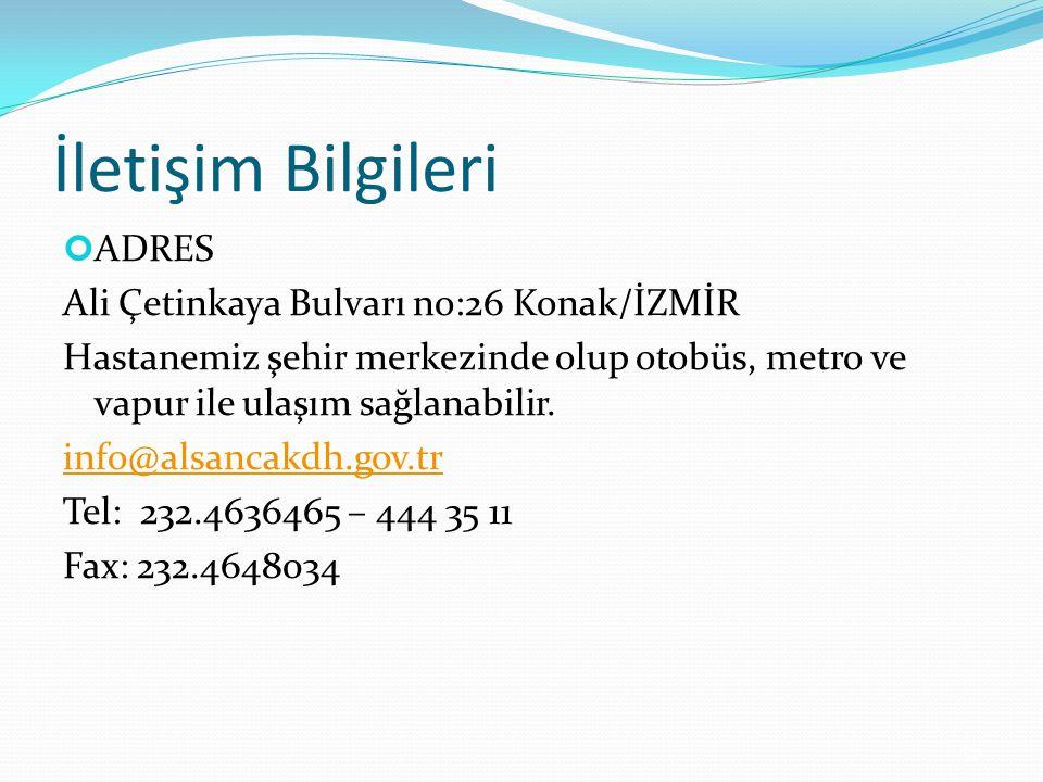 İletişim Bilgileri ADRES Ali Çetinkaya Bulvarı no:26 Konak/İZMİR