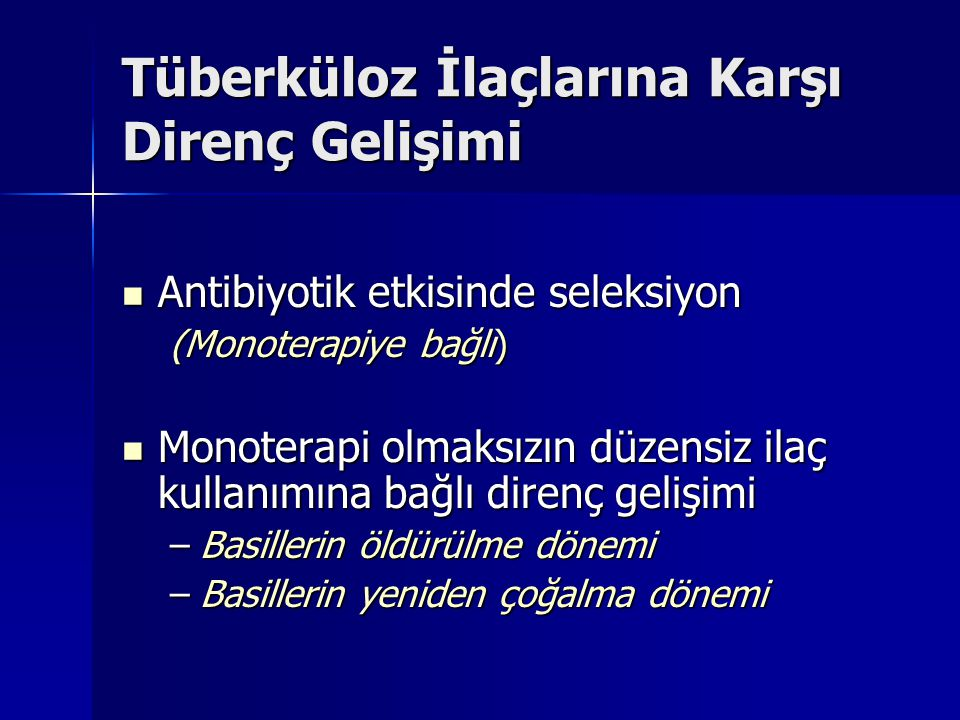 Tüberküloz İlaçlarına Karşı Direnç Gelişimi