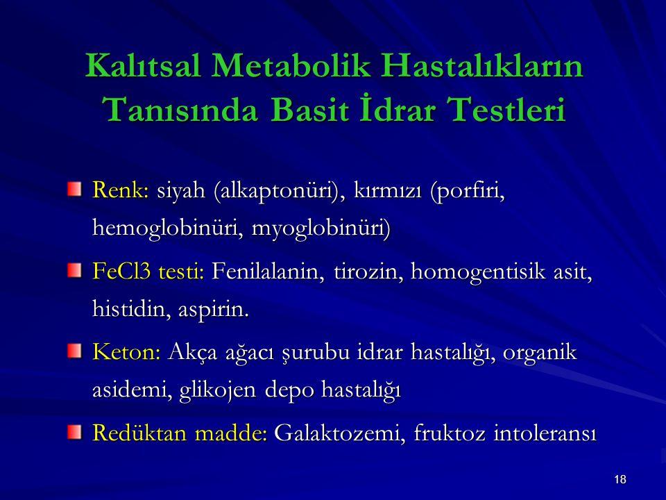 Kalıtsal Metabolik Hastalıkların Tanısında Basit İdrar Testleri