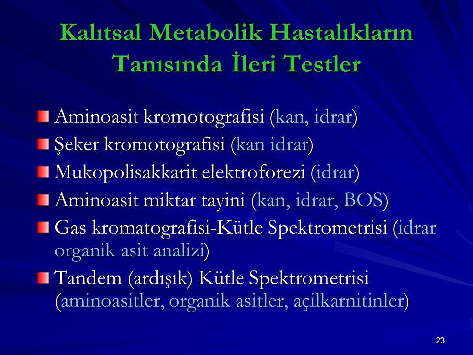 Kalıtsal Metabolik Hastalıkların Tanısında İleri Testler