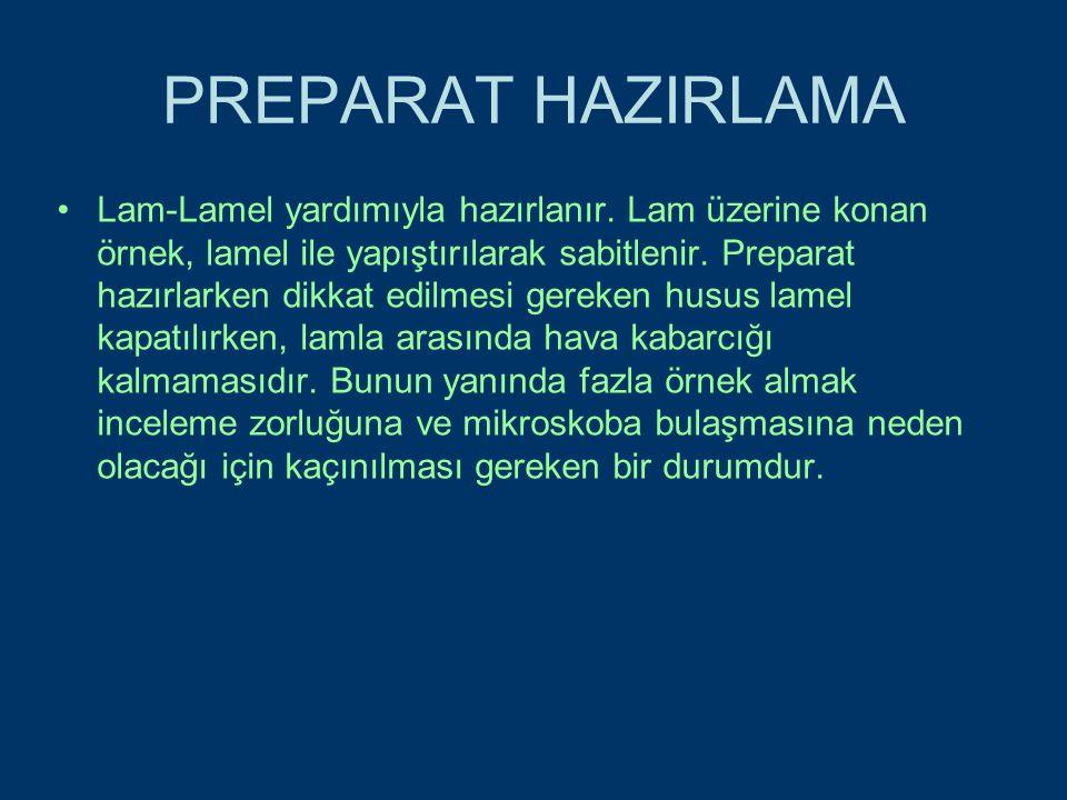 PREPARAT HAZIRLAMA