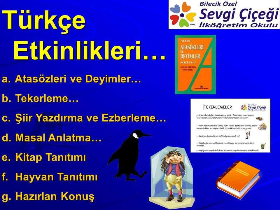 Türkçe Etkinlikleri… Atasözleri ve Deyimler… Tekerleme…
