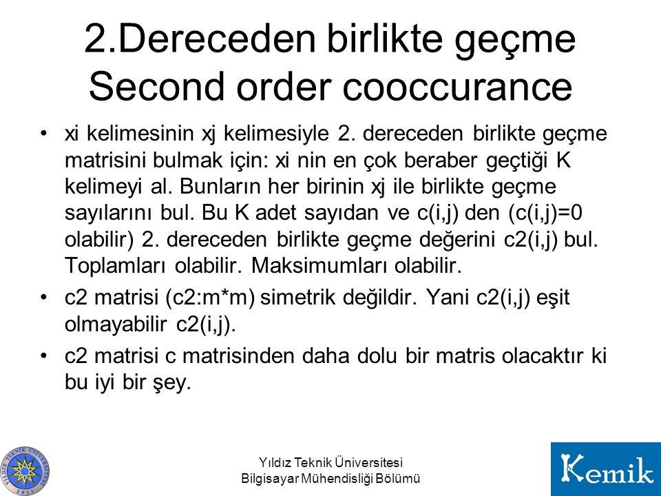2.Dereceden birlikte geçme Second order cooccurance