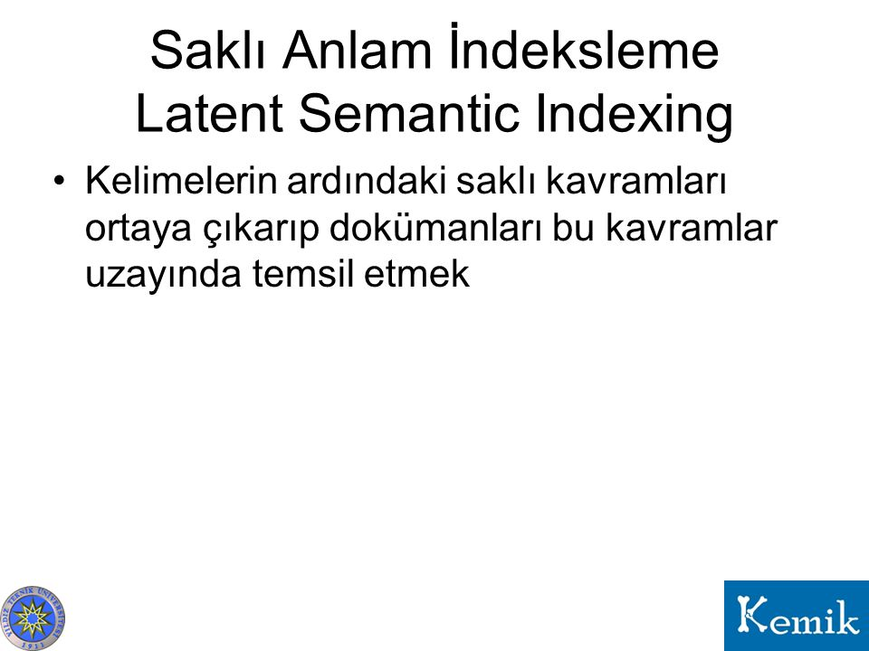 Saklı Anlam İndeksleme Latent Semantic Indexing