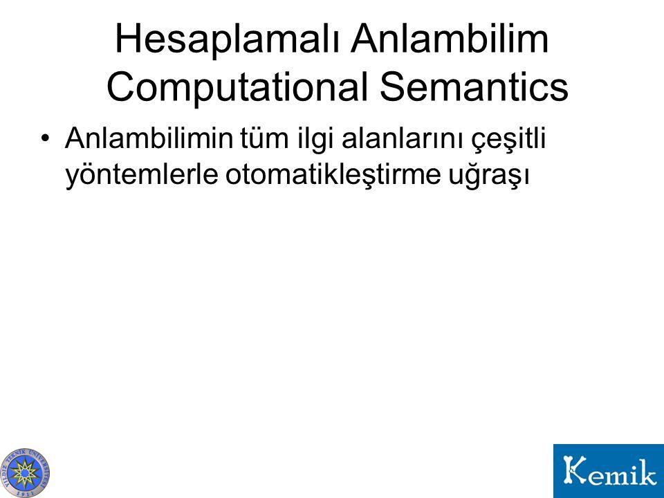 Hesaplamalı Anlambilim Computational Semantics