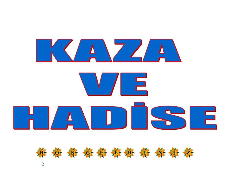 KAZA VE HADİSE