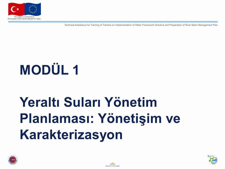 MODÜL 1 Yeraltı Suları Yönetim Planlaması: Yönetişim ve Karakterizasyon