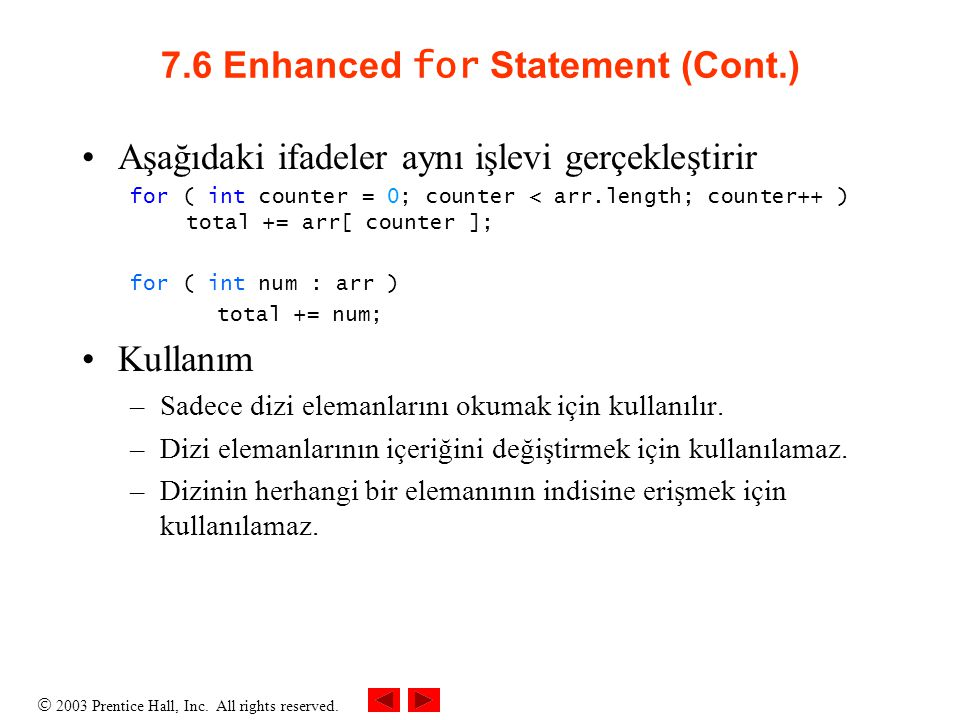 7.6 Enhanced for Statement (Cont.)