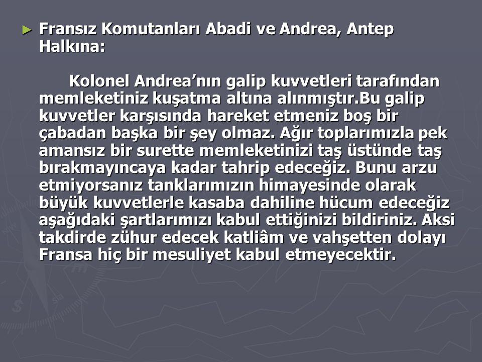 Fransız Komutanları Abadi ve Andrea, Antep Halkına: