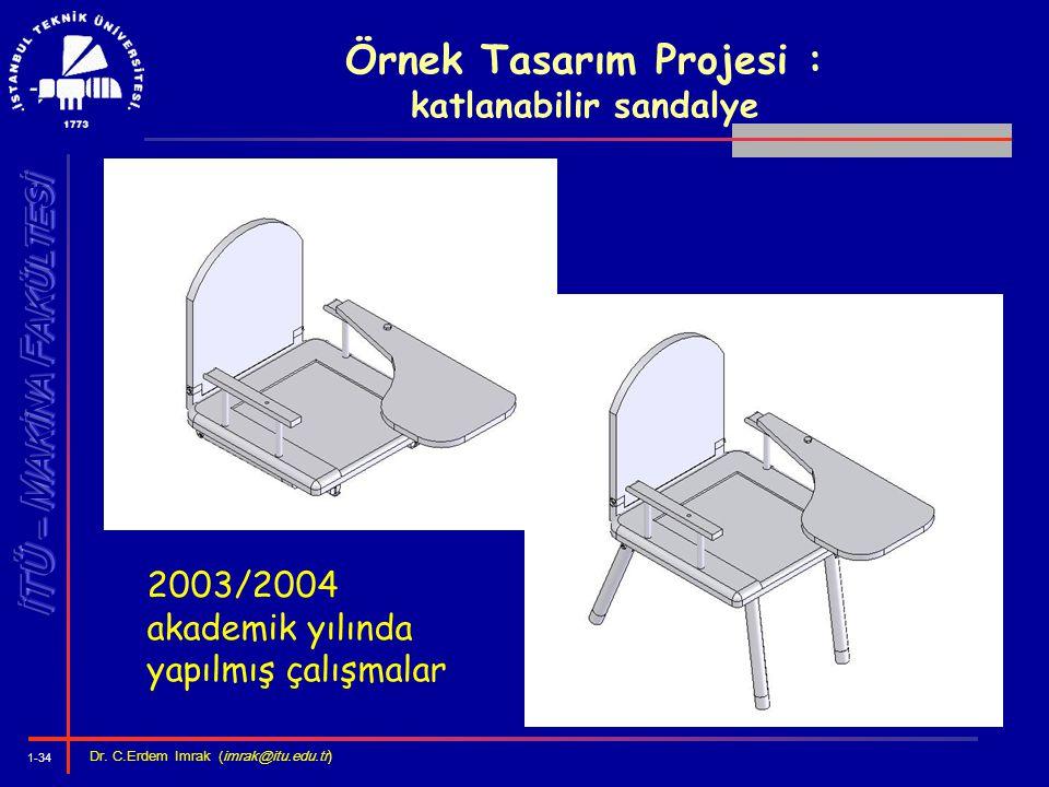 Örnek Tasarım Projesi : katlanabilir sandalye