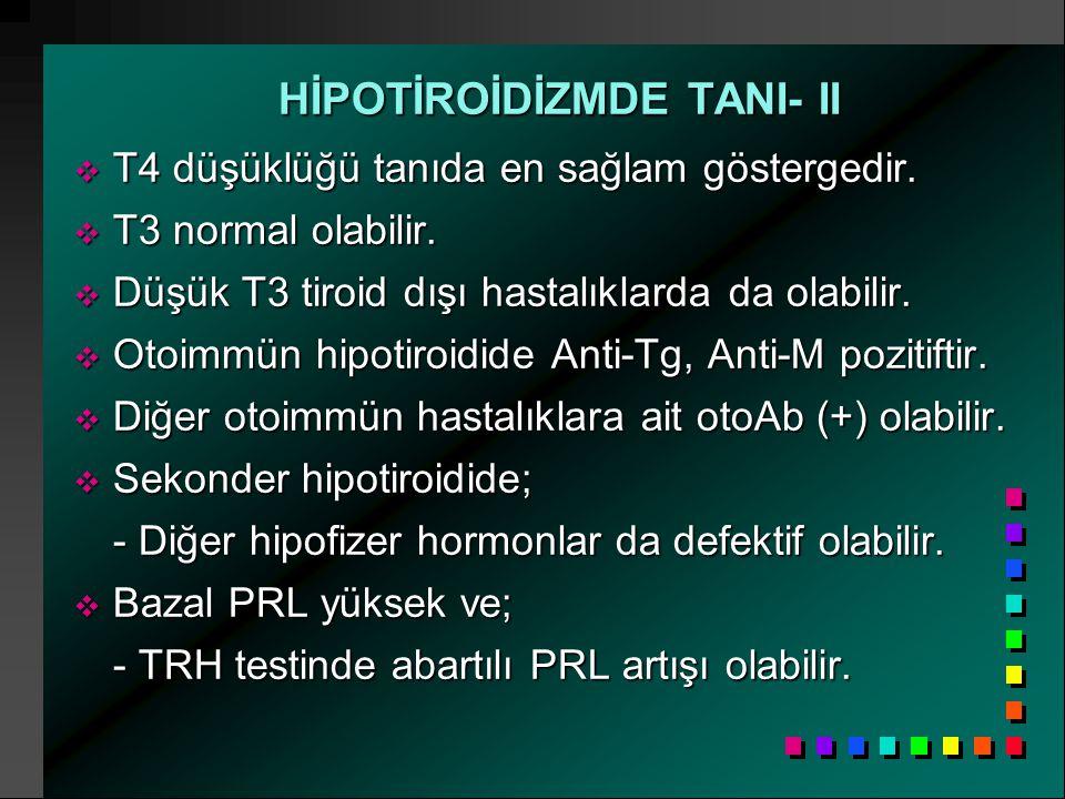 HİPOTİROİDİZMDE TANI- II